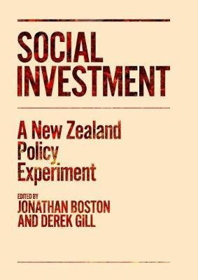 Social Investment: A New Zealand Policy Experiment