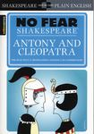 No Fear Shakespeare: Antony and Cleopatra