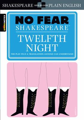 No Fear Shakespeare: Twelfth Night
