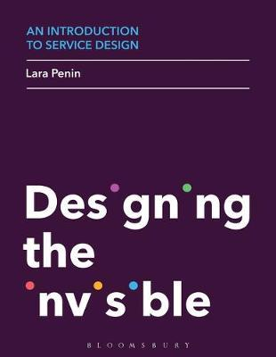 An Introduction to Service Design: Designing the Invisible