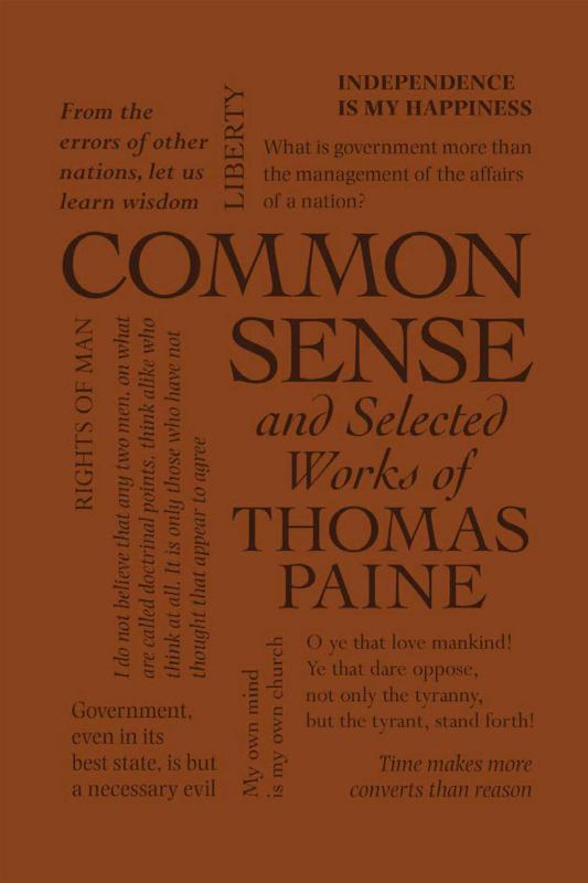 Common Sense and Selected Works of Thomas Paine (Word Cloud Classics)