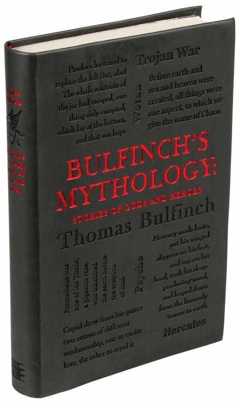 Bulfinch's Mythology : Stories of Gods and Heroes (Word Cloud Classics)