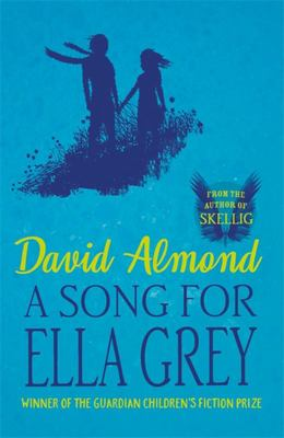 A Song for Ella Grey (PB)