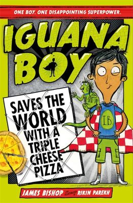 Iguana Boy Saves the World With a Triple Cheese Pizza (#1)