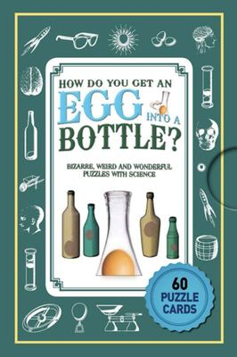 Puzzle Cards: How Do You Get An Egg Into A Bottle?