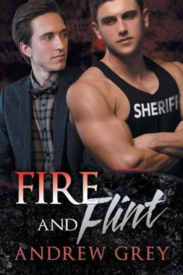 Fire and Flint (Carlisle Deputies #1)