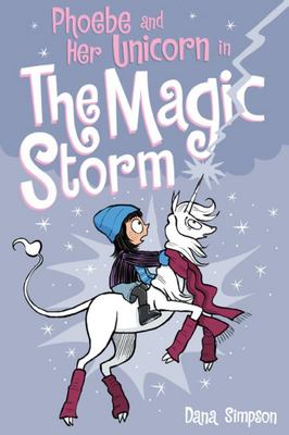 The Magic Storm (Phoebe and Her Unicorn #6)