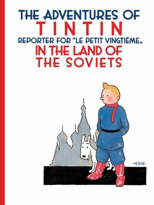 Tintin in the Land of the Soviets (#1 HB)