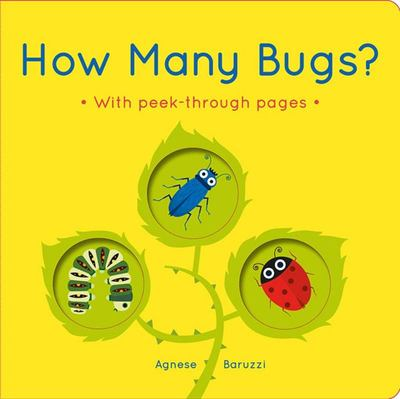 How Many Bugs?: A board book with peek-through pages