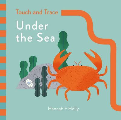 Under the Sea (Hannah + Holly Touch and Trace)