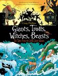 Giants, Trolls, Witches, Beasts