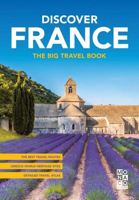 Discover France: The Big Travel Book