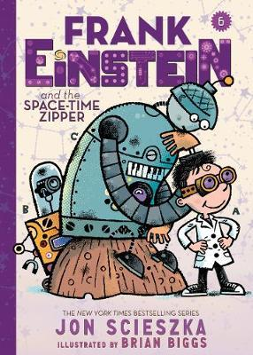 Frank Einstein and the Space-Time Zipper (Frank Einstein #6)