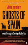 Ghosts of Spain: Travels Through a Countrys Hidden Past