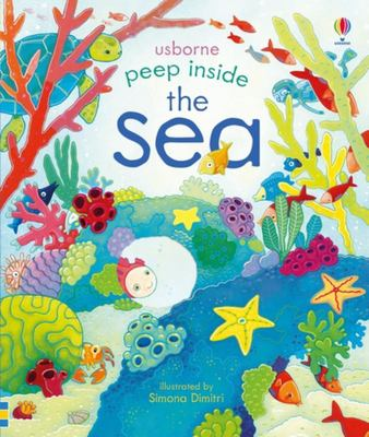 Peep Inside the Sea (Peep Inside Lift-the-Flap Board Book)