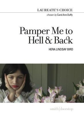 Pamper Me to Hell & Back: Laureate's Choice 2018
