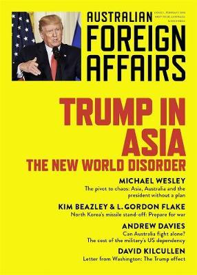 Trump in Asia : Australian Foreign Affairs issue 2