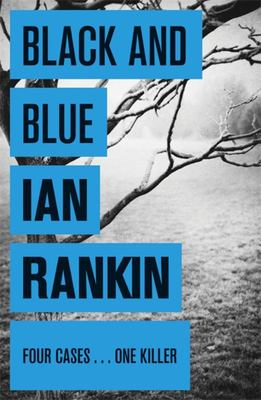 Black and Blue (Inspector Rebus #8)
