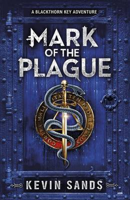 Mark Of The Plague (Blackthorn Key #2)