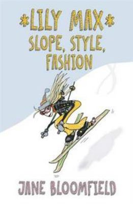 Slope, Style, Fashion (Lily Max #2)