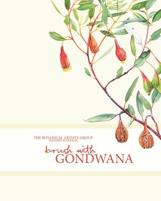 Brush with Gondwana: The Botanical Artists Group, Western Australia