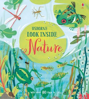 Look Inside Nature (Lift-the-Flap Board Book)