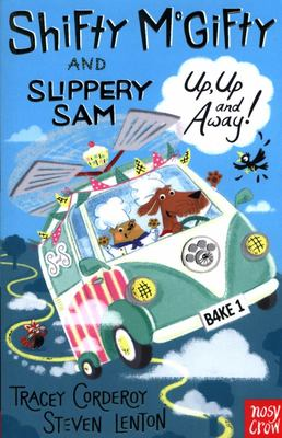 Shifty McGifty and Slippery Sam: Up, Up and Away!