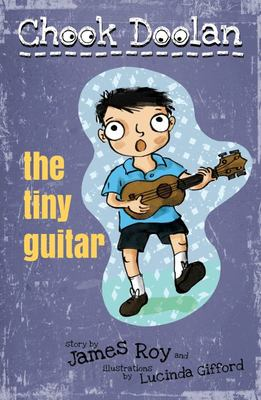 The Tiny Guitar (Chook Doolan #4)