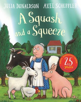 A Squash and a Squeeze (25th Anniversary Edition)
