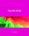 Telling Tales: 40 Fabulous Years of Floats, Fun, Fantasy and Fortitude