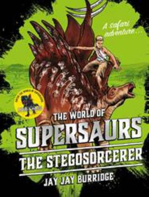 Supersaurs #2: The Stegosorcerer