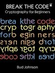 Break the Code: Cryptography for Beginners