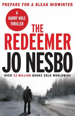 The Redeemer: (Harry Hole #6)