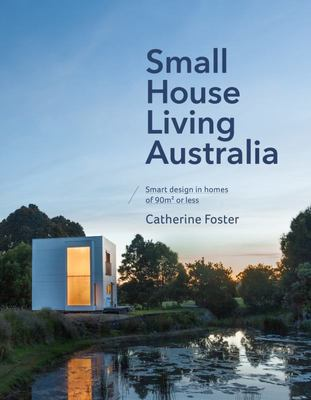 Small House Living in Australia