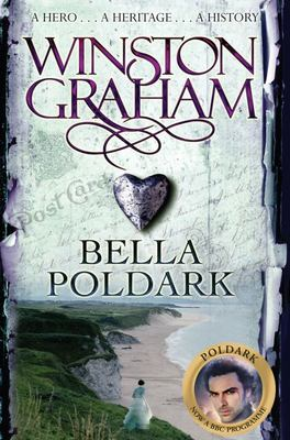 Bella Poldark: A Novel of Cornwall, 1818-1820 (Poldark #12)