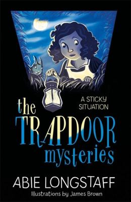 A Sticky Situation (The Trapdoor Mysteries #1)