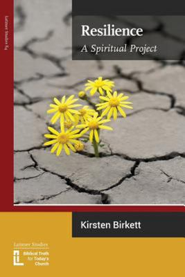 Resilience: A Spiritual Project