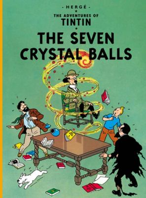 The Seven Crystal Balls (Tintin #13)