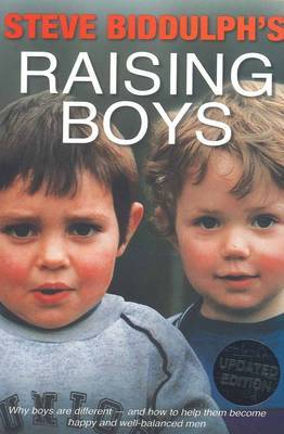Raising Boys: Why Boys are Different (4th Ed)