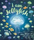 I Am Jellyfish
