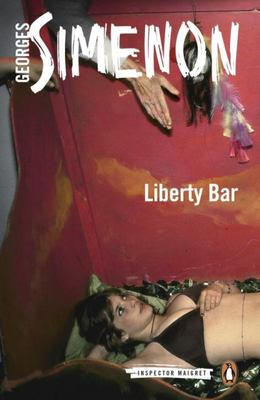Liberty Bar (Maigret #17)