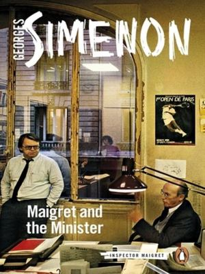 Maigret and the Minister - Maigret #46