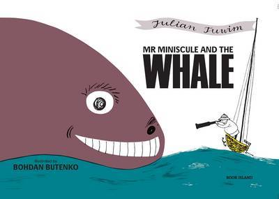 Mr Miniscule and the Whale (H/B)