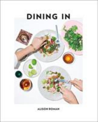 Dining In Highly Cookable Recipes