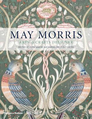 May Morris: Arts & Crafts Designer