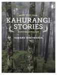 Kahurangi Stories : More Tales from Northwest Nelson