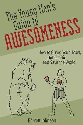 The Young Man's Guide to Awesomeness