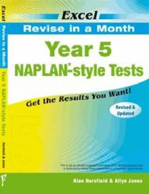 Year 5  NAPLAN*-style Tests - Excel Revise in a Month