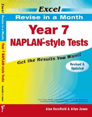 Year 7 NAPLAN*-style Tests - Excel Revise in a Month