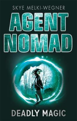 Deadly Magic (Agent Nomad #2)